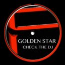 Golden Star - Check the DJ (Global Byte Techno Mix)