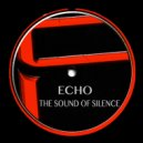ECHO - The Sound of Silence (Noname Radio Edit)