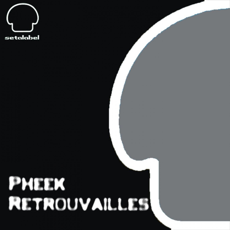 Pheek  - Retrouvailles (Sensoreal Remix)
