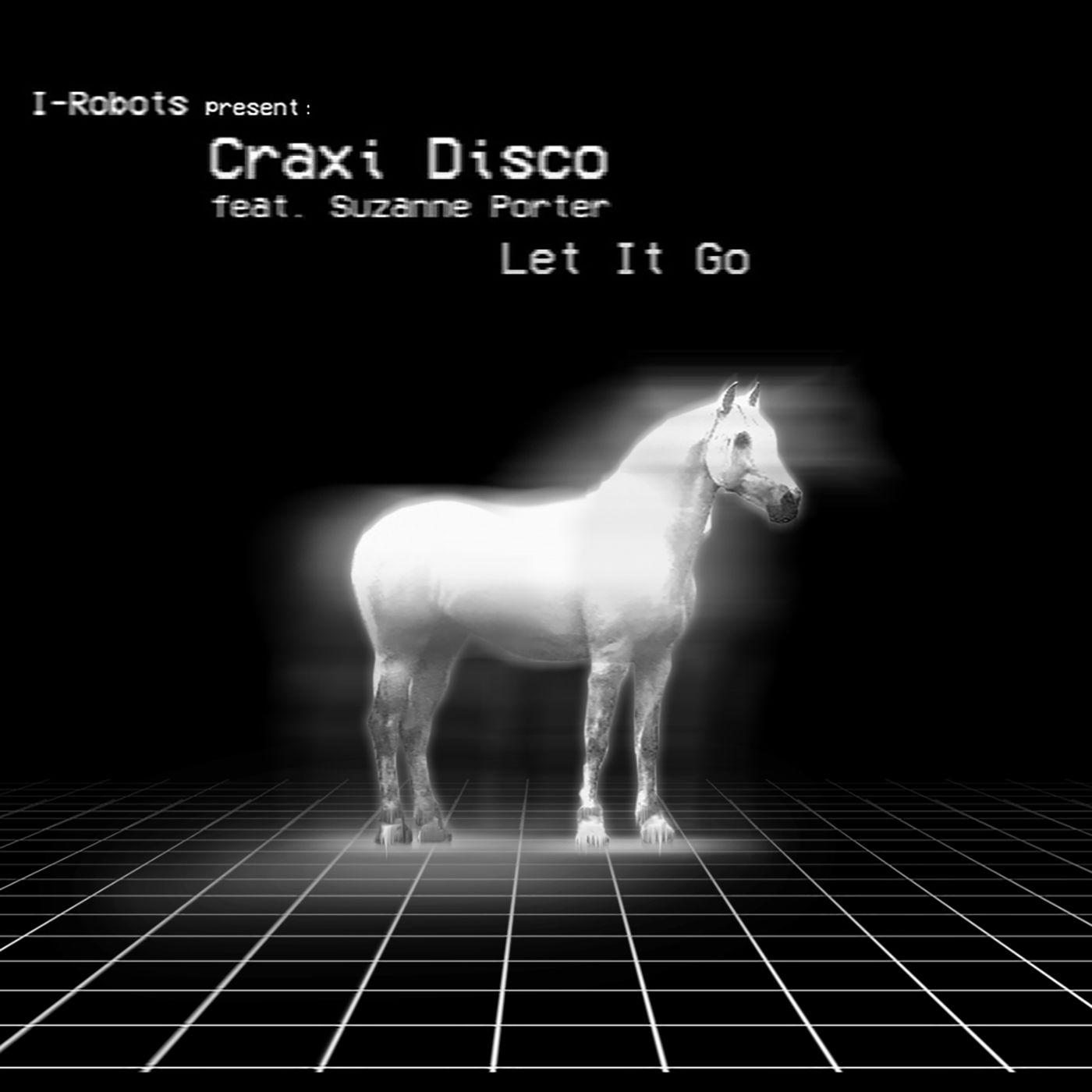 Craxi Disco, Suzanne Porter - Let It Go (Original Mix)