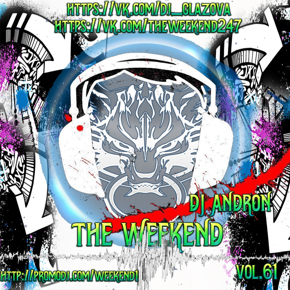 DJ ANDRON - THE WEEKEND ()