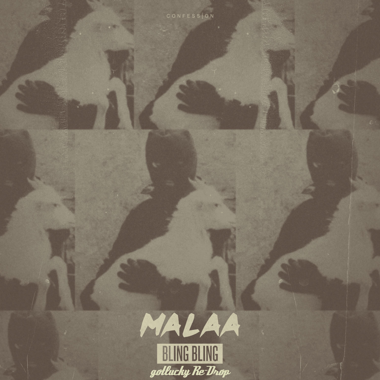 Malaa - Bling Bling (gotlucky Re-Drop) ()