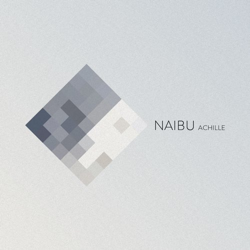 Naibu - Achille (Original Mix)