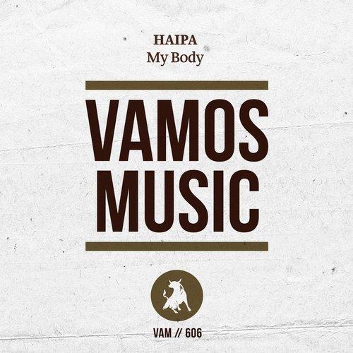 Haipa - My Body (Original Mix)