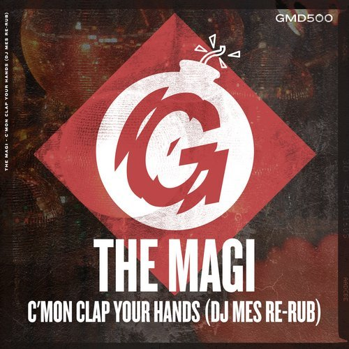 The Magi - C\'mon Clap Your Hands (DJ Mes Re-Rub)