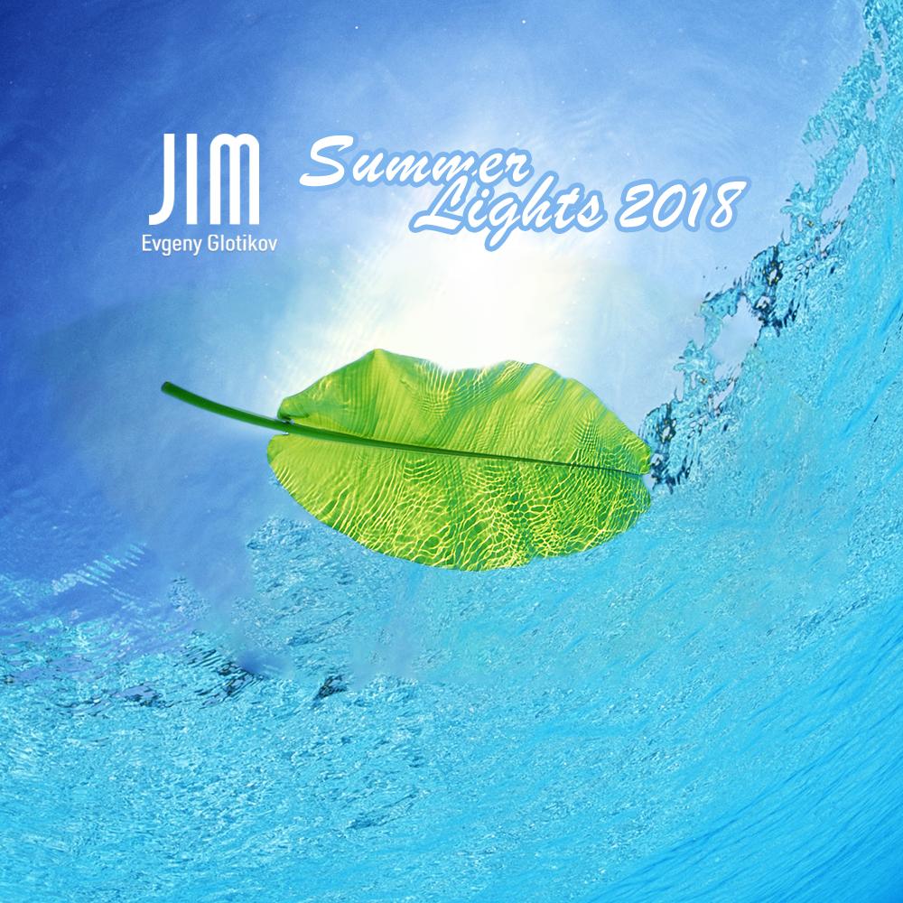 DJ JIM - Summer Lights 2018 ()