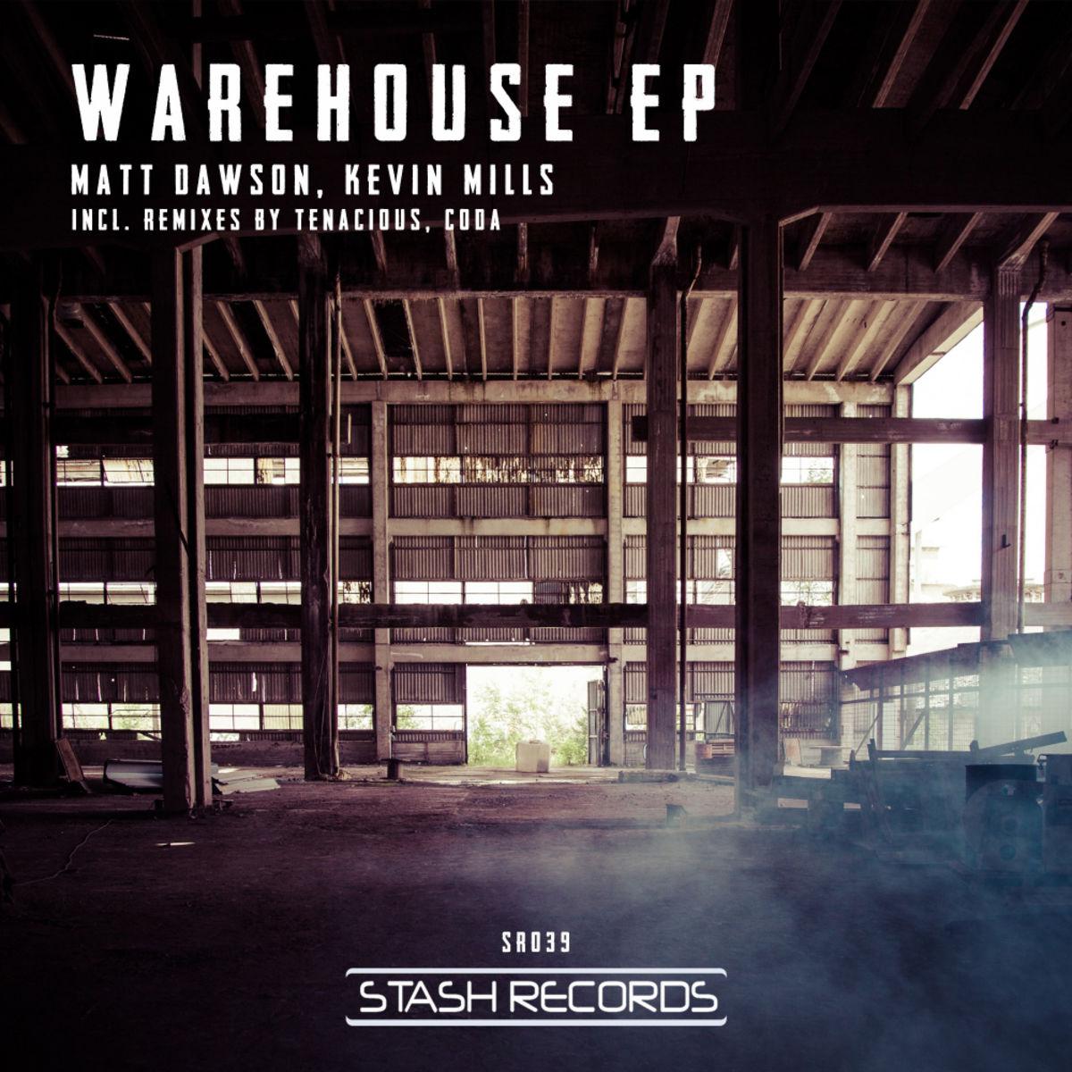 Kevin Mills, Matt Dawson - Warehouse (Tenacious Remix)