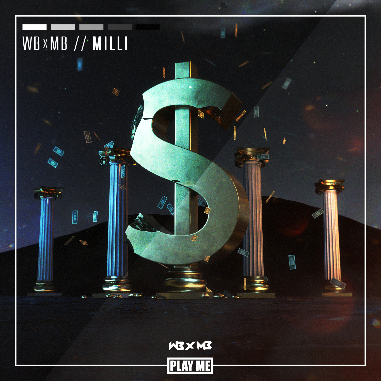 WB x MB - Milli (Original Mix)