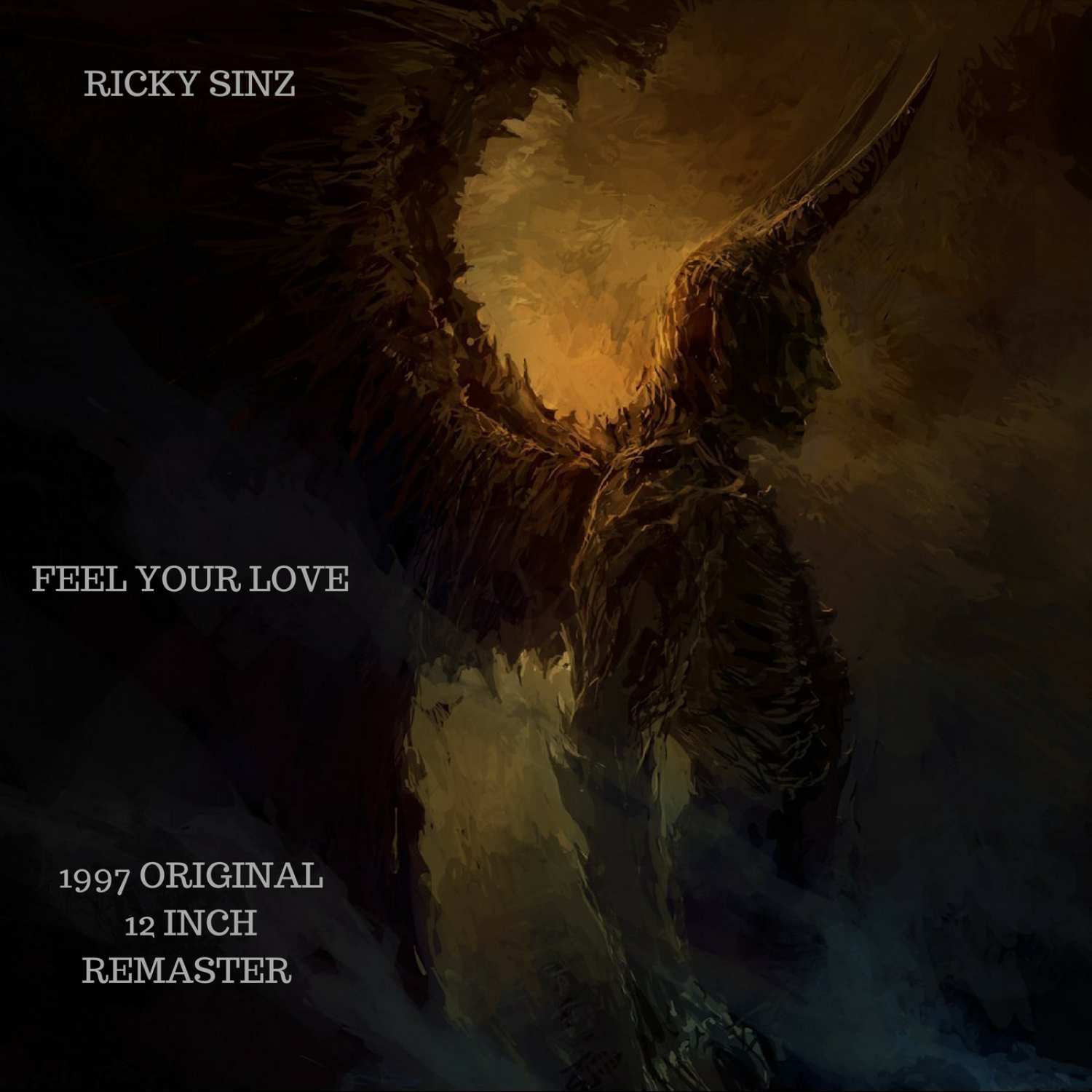 Ricky Sinz - Feel Your Love (original 1997 12 inch remastered)