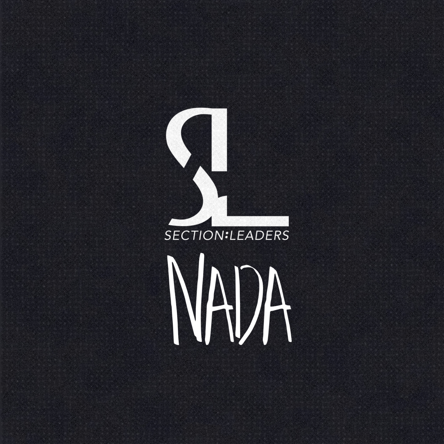 Section Leaders & Maja 7th & LONEgevity & Gritts - Nada (Say Nothing) (Original Mix)