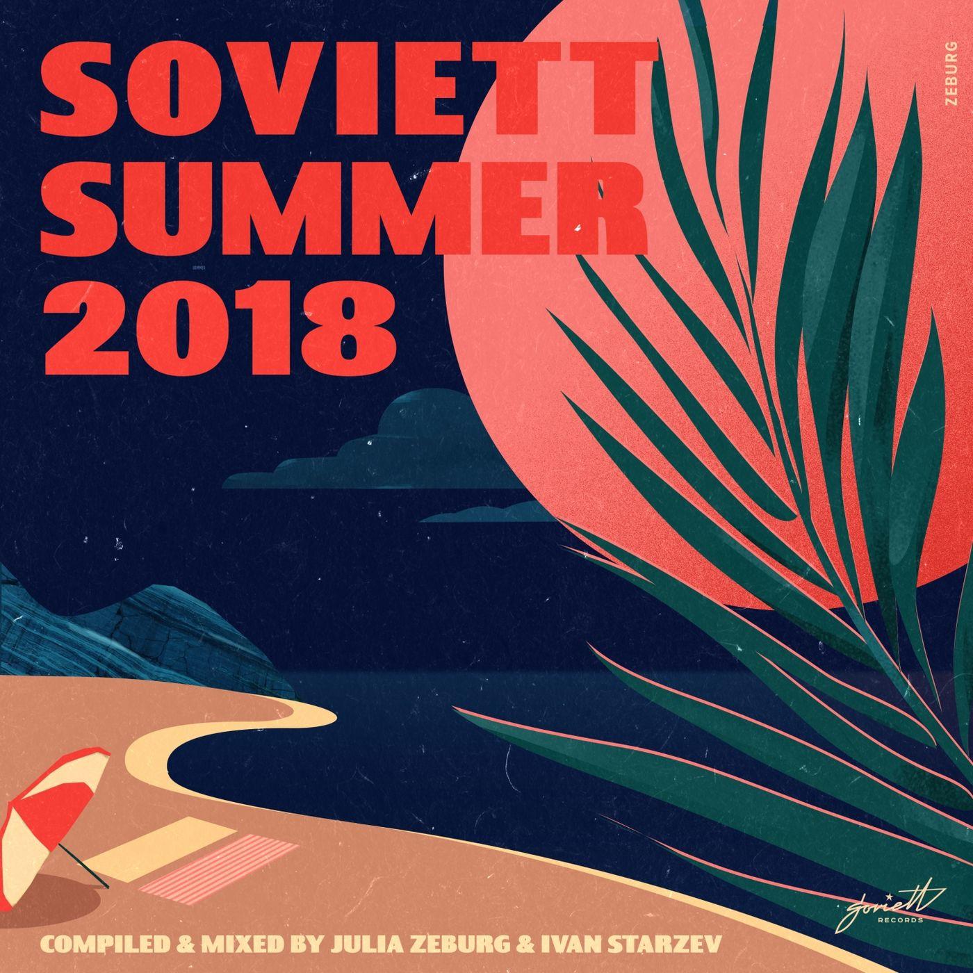 VA - Soviett Summer 2018  (Compiled & Mixed by Julia Zeburg & Ivan Starzev)