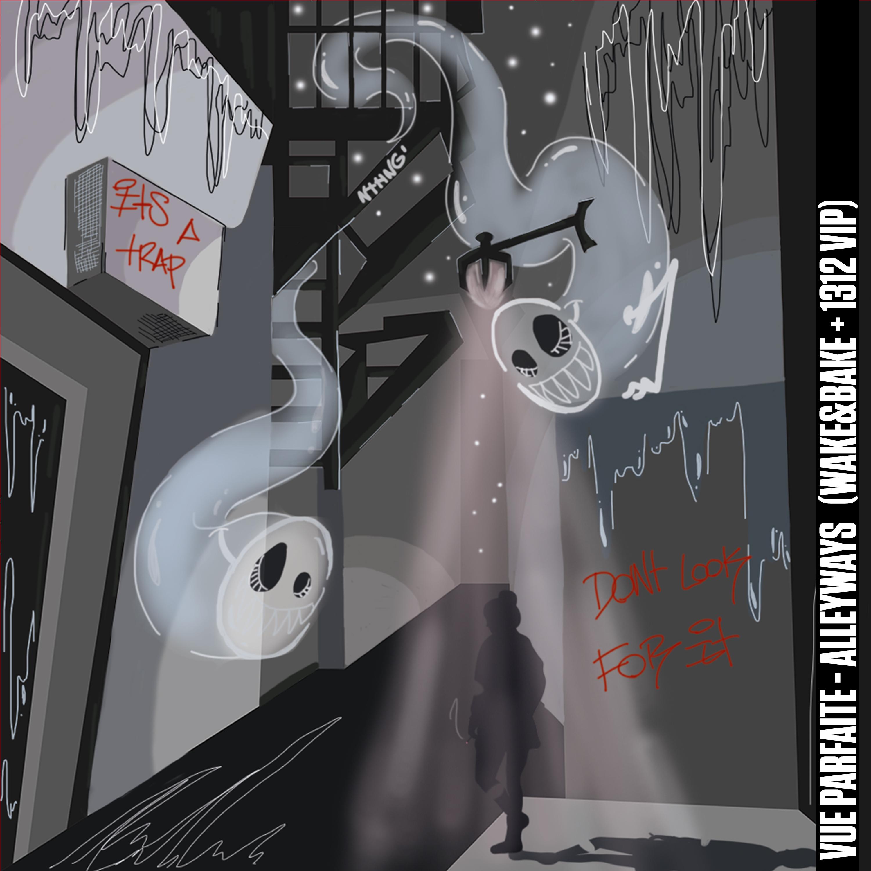 Vue Parfaite - Alleyways (Wake&bake,1312 VIP Mix)