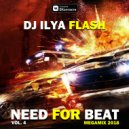 DJ Ilya Flash - Need For Beat Vol.4 (2018)