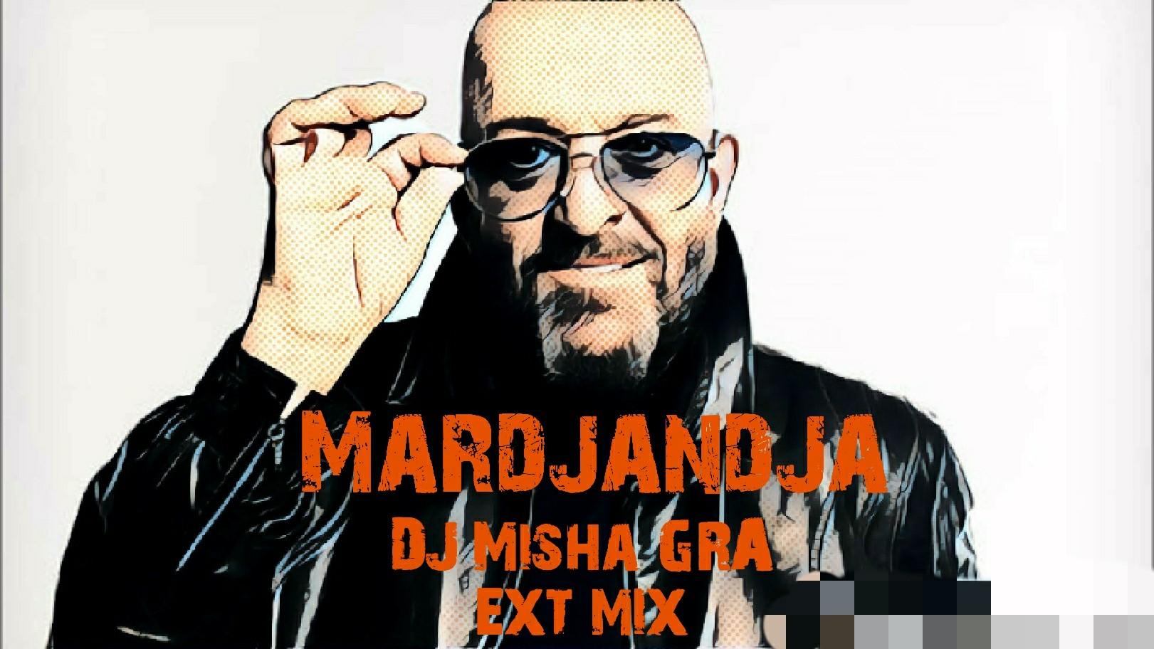 Михаил Шуфутинский - Марджанджа  (DJ Misha GRA ext mix)