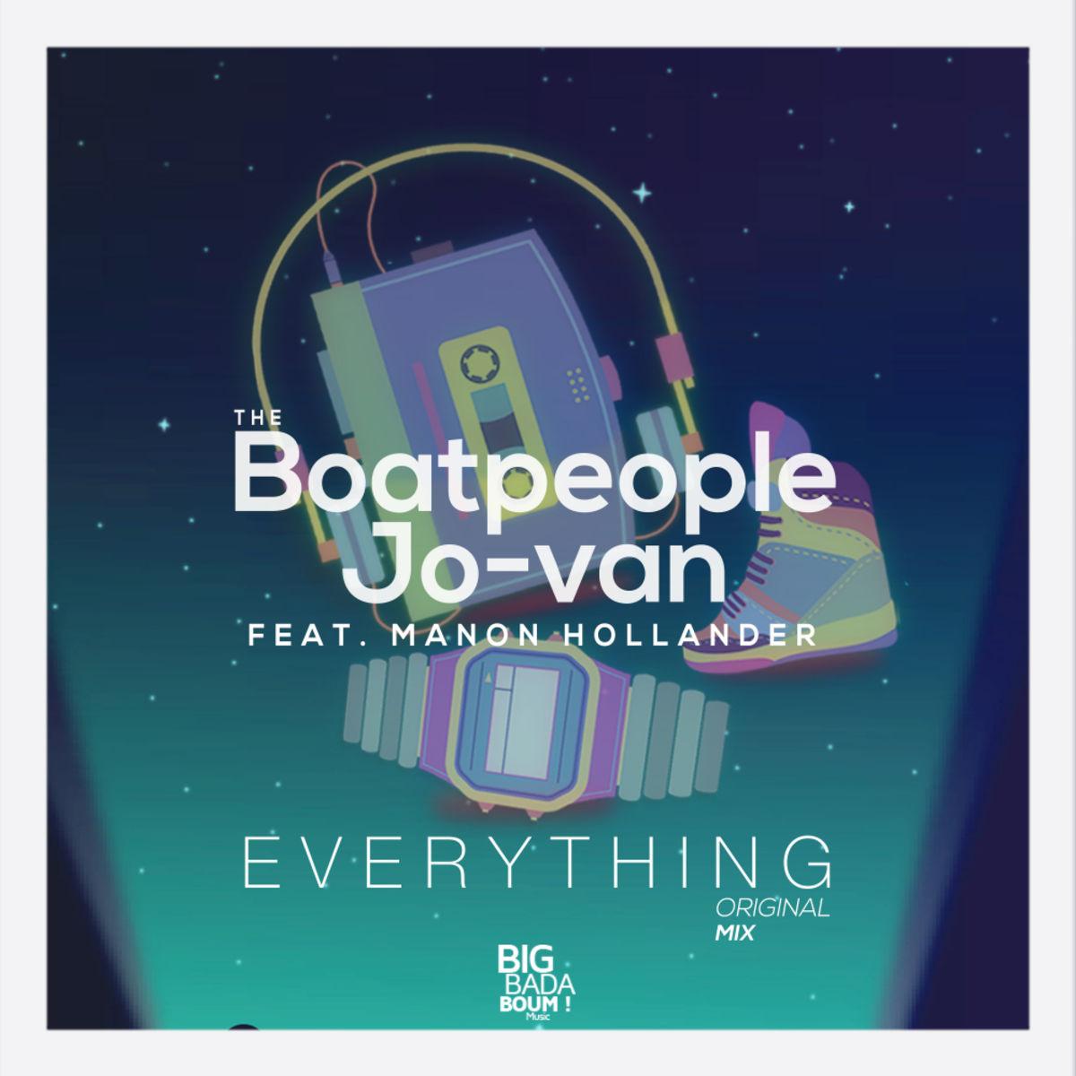 The Boatpeople, Jo-Van, Manon Hollander - Everything  (Original Mix)