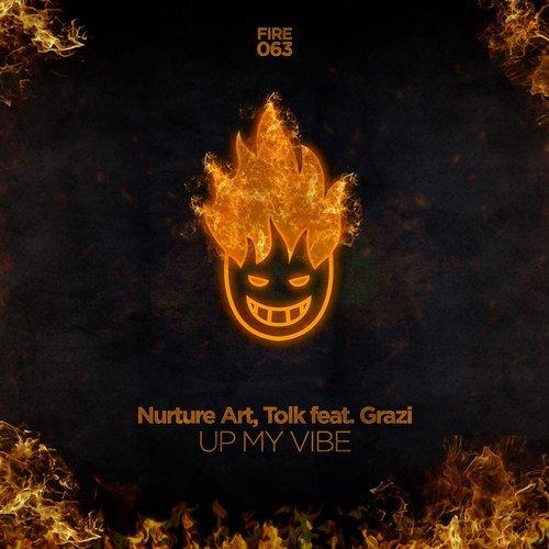 Tolk, Nurture Art, Grazi - Up My Vibe (Original Mix)