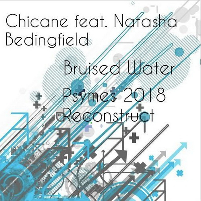 Chicane Feat. Natasha Bedingfield - Bruised Water (Psymes 2018 Reconstruct)