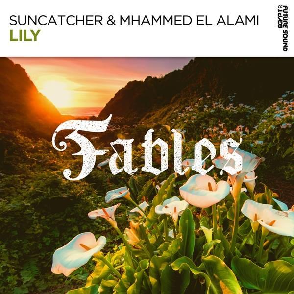 Suncatcher & Mhammed El Alami - Lily  (Extended Mix)