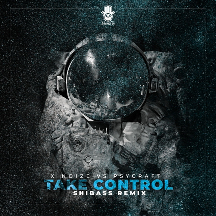 X-noize vs Psycraft - Take Control (Shibass Remix)