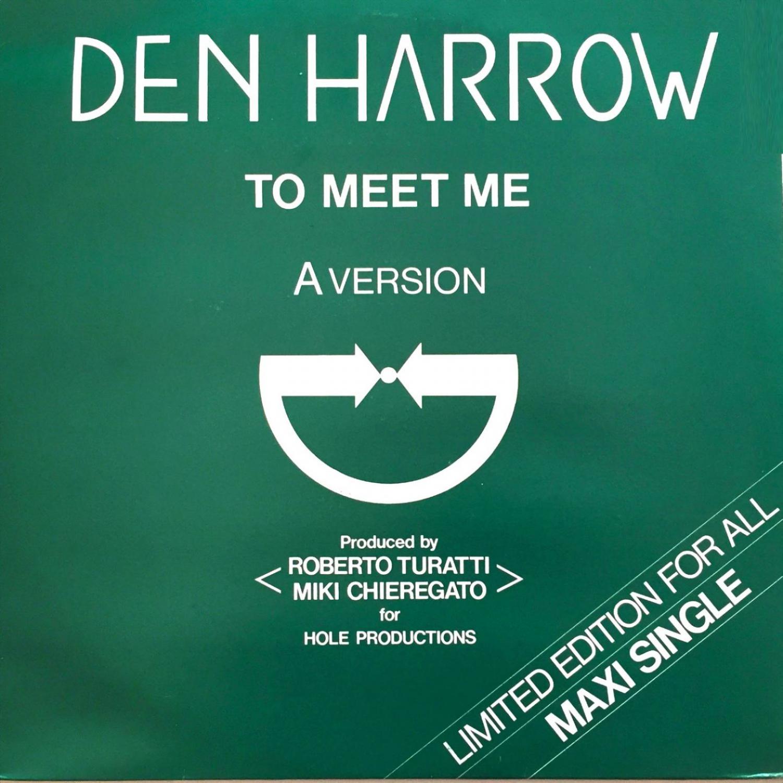 Den Harrow - To Meet Me (Radio Version)