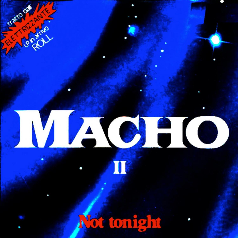 Macho - Not Tonight (Original Mix)