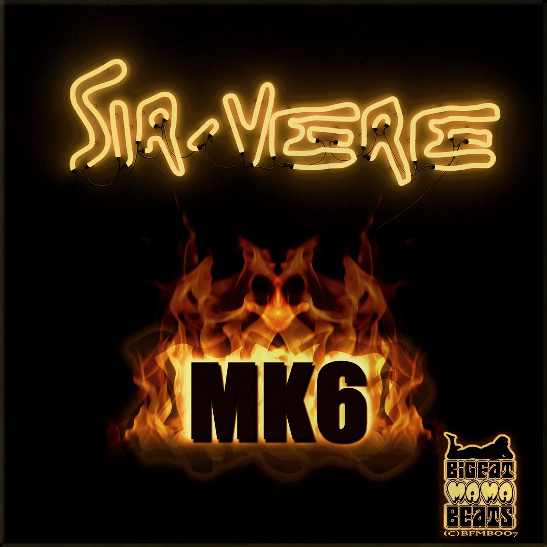 Sir-Vere & Kraze One - MK6 (feat. Kraze One) (Electroclash Mix)