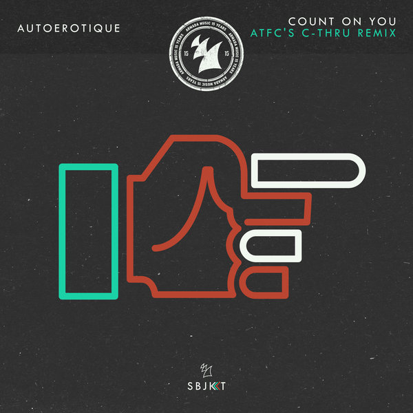 Autoerotique  - Count On You  (ATFC\'s C-thru Remix)