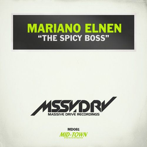 Mariano Elnen - The Spicy Boss  (Original Mix)