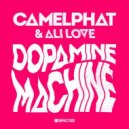 CamelPhat & Ali Love - Dopamine Machine  (Club Mix)