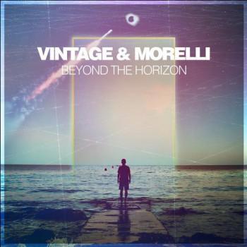 Vintage & Morelli - Beyond The Horizon (Original Mix)