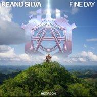 Keanu Silva - Fine Day (Original Mix)