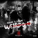 Havoc & Lawn - Weirdo (Original Mix)