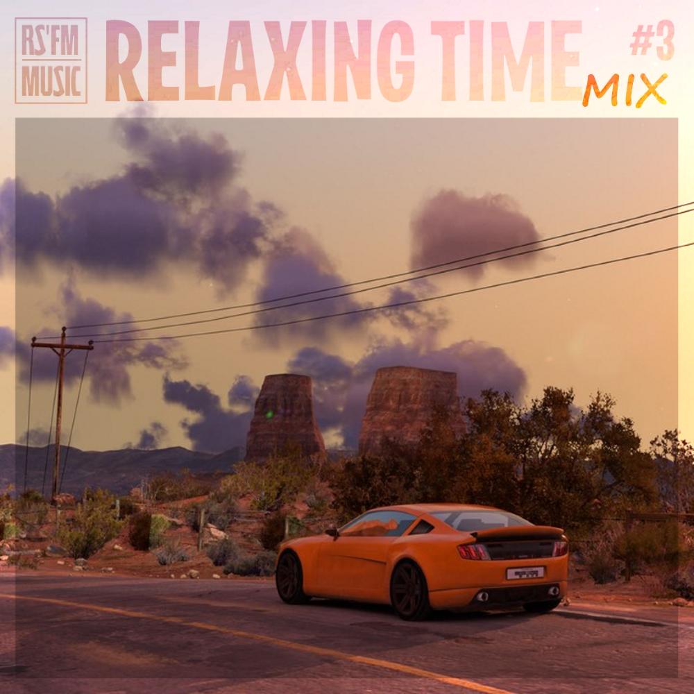 RS\'FM Music - Relaxing Time Mix Vol.3 ()