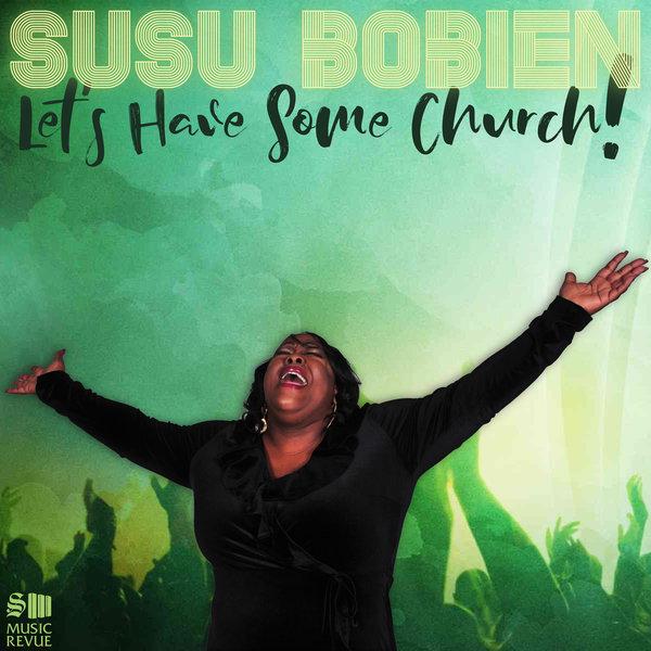 SuSu Bobien - Let\'s Have Some Church  (Dub Instrumental)