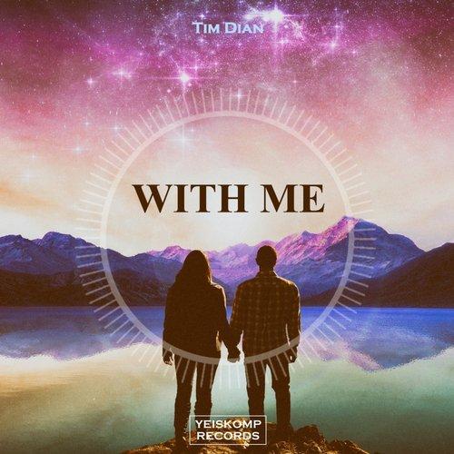 Tim Dian  - With Me  (Original Mix)