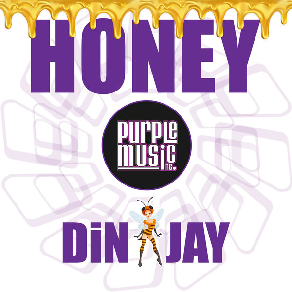 Din Jay - Honey  (Main Mix)