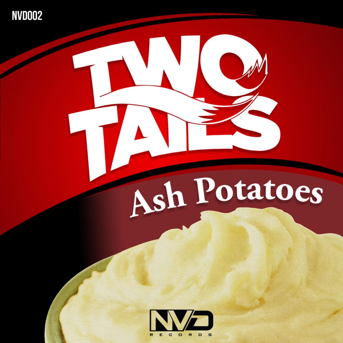 Two Tails - Ash Potatoes  (Original Mix)