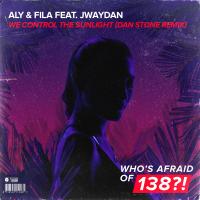 Aly & Fila feat Jwaydan - We Control The Sunlight  (Dan Stone Extended Remix)