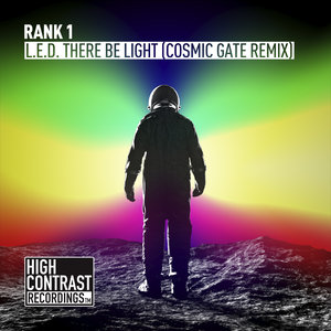 Rank 1 - L.E.D. There Be Light  (Cosmic Gate Extended Remix)