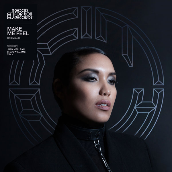 Kim Anh - Make Me Feel (Tim K Remix)