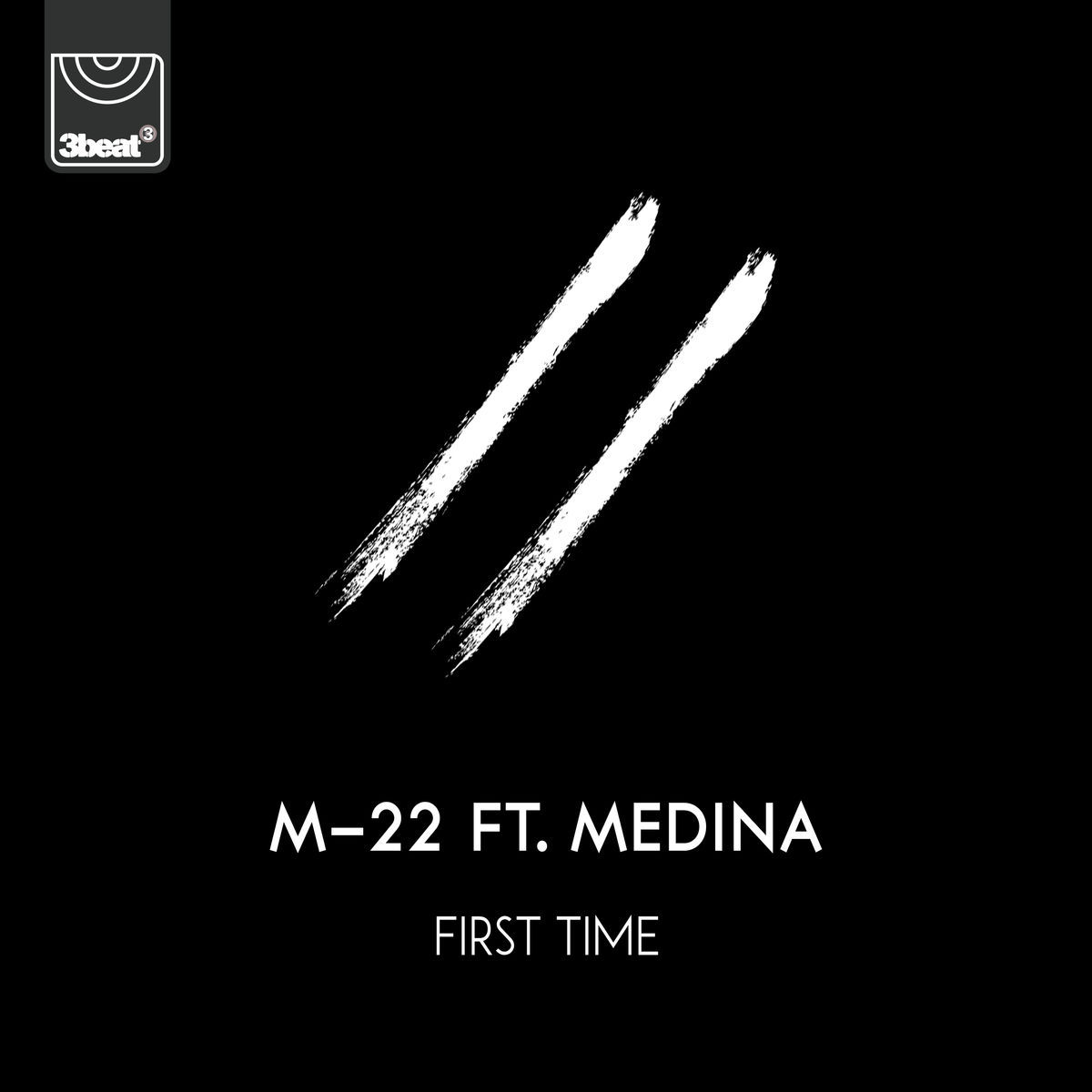 M-22 Ft. Medina - First Time (Disco Fries Extended)