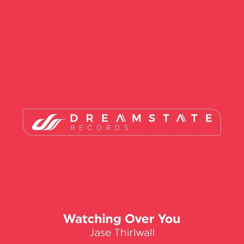 Jase Thirlwall - Watching Over You  (Original Mix)