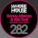 Sonny Atienza & Kiki Doll - Get Away From Here (Original Mix)