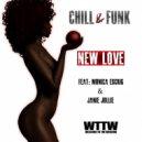 Chill & Funk feat. Monica Escrig & Janie Jollie - New Love (Kikokaos Club Mix)