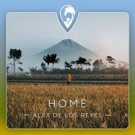 Alex De Los Reyes - Home (Original Mix)