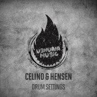 Celino & Hensen - Drum Settings (Original Mix)