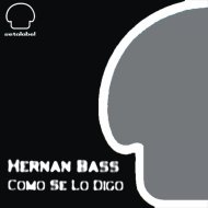 Hernan Bass - Como Se Lo Digo (Original Mix)