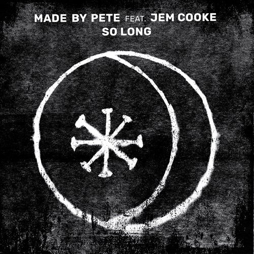 Made By Pete & Jem Cooke   - So Long (Solomun Remix)