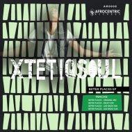 XtetiQsoul feat. Ay J - Better Places (Luis Radio Remix)