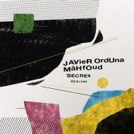 Javier Orduna, Mahfoud - Secret (Aero Manyelo Remix)